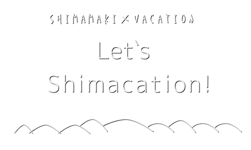 SHIMACATION